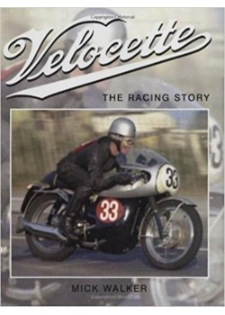 VELOCETTE THE RACING STORY