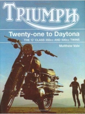 TRIUMPH TWENTY ONE TO DAYTONA