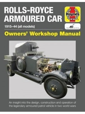 ROLLS ROYCE ARMOURED CAR OWNER'S WORKSHOP MANUAL