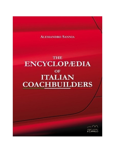 THE ENCYCLOPAEDIA OF ITALIAN COACHBUILDERS