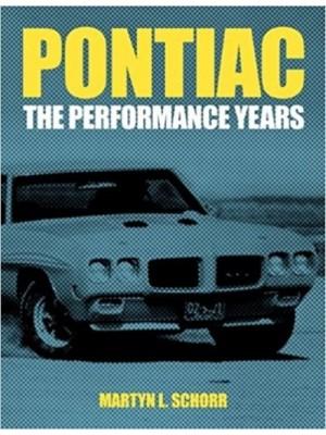 PONTIAC -THE PERFORMANCE YEARS