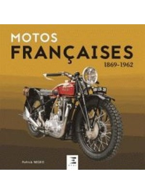 MOTOS FRANCAISES 1869-1962