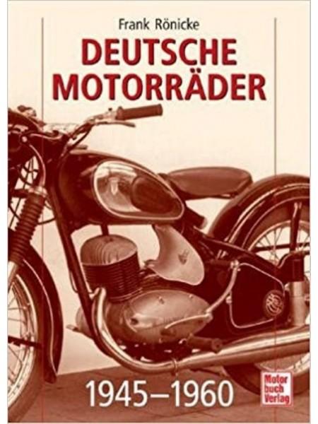 DEUTSCHE MOTORRADER 1945/60