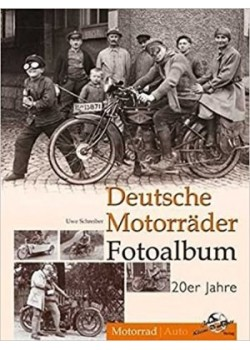 DEUTSCHE MOTORRADER FOTOALBUM 20ER JAHRE