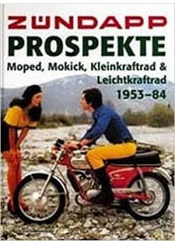 ZUNDAPP PROSPEKTE MOPED MOKICK KLEINKRAFTRAD & LEICHTKRAFTRAD