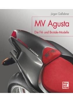 MV AGUSTA DIE F4 UND BRUTALLE MODELLE