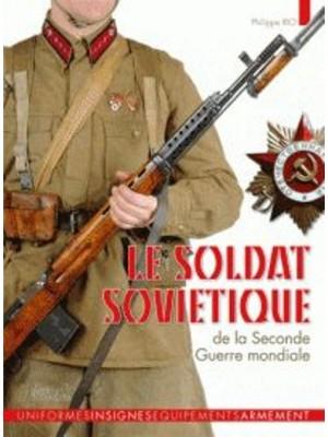 LE SOLDAT SOVIETIQUE DE LA SECONDE GUERRE MONDIALE