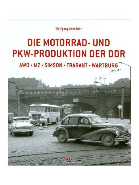 DIE MOTORRAD UND PKW PRODUKTION DER DDR - AWO MZ SIMSON TRABANT WAR