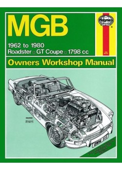 MGB 1962 TO 1980 - ROADSTER GT COUPE 1798CC - OWNERS WORKSHOP MANUAL