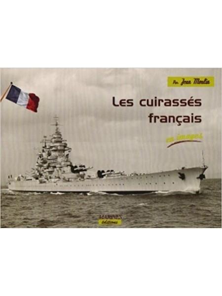 LES CUIRASSES FRANCAIS EN IMAGES