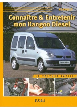 CONNAITRE ET ENTRETENIR MA KANGOO DIESEL
