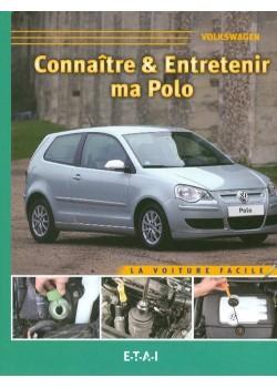 CONNAITRE ET ENTRETENIR MA VW POLO