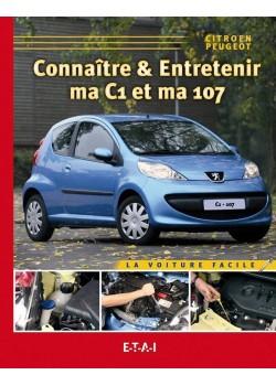 CONNAITRE ET ENTRETENIR MA C1 & MA 107