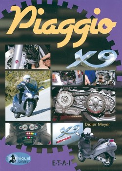 PIAGGIO X9 TECHNIQUE ET LOISIRS