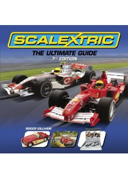 SCALEXTRIC - THE ULTIMATE GUIDE - 7TH EDITION