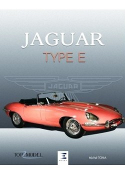 JAGUAR TYPE E LE FAUVE DE COVENTRY 2ème EDITION