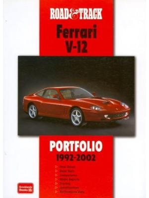 FERRARI V12 1992-2002 - ROAD&TRACK PORTFOLIO