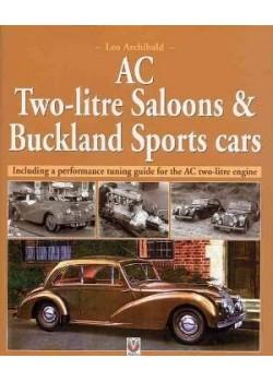 AC TWO-LITRE SALOONS & BUCKLAND SPORTS CARS - Livre de Leo Archibald