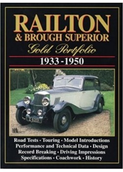 RAILTON & BROUGH SUPERIOR 1933-1950 GOLD PORTFOLIO - Livre de R Clarke
