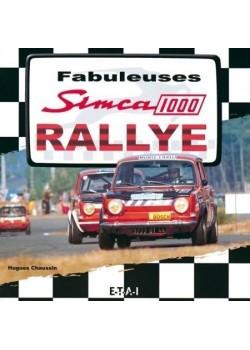 FABULEUSES SIMCA 1000 RALLYE - Livre de H. Chaussin