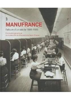 MANUFRANCE L'ALBUM D'UN SIECLE 1885-1985