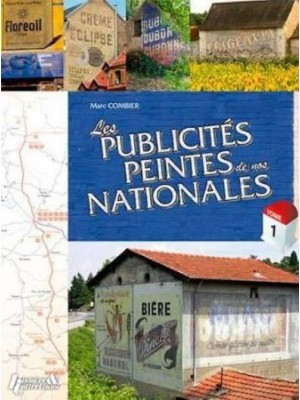LES PUBLICITES PEINTES DE NOS NATIONALES T1