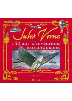 JULES VERNE 140 ANS D'INVENTIONS EXTRAORDINAIRES