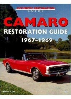 CAMARO RESTAURATION GUIDE 1967-1969