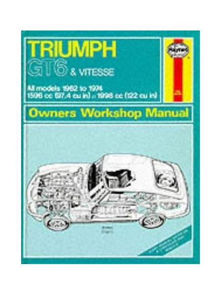 TRIUMPH GT6 & VITESSE 1962-74 - OWNERS WORSHOP MANUAL