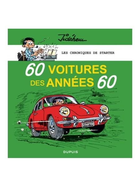60 VOITURES DES ANNEES 60 - LES CHRONIQUES DE STARTER