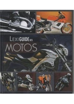 LEXIGUIDE DES MOTOS