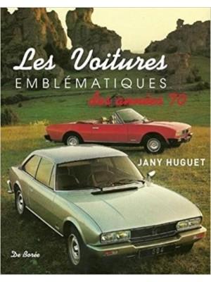 LES VOITURES EMBLEMATIQUES DES ANNEES 70