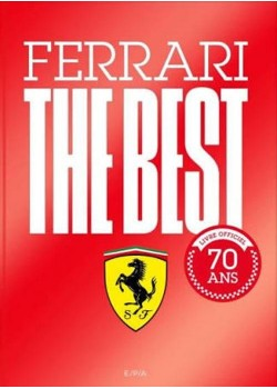 FERRARI THE BEST - LIVRE OFFICIEL 70 ANS