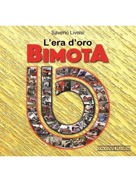 BIMOTA L'ERA D'ORO