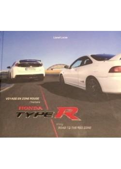 VOYAGE EN ZONE ROUGE - HONDA TYPE R