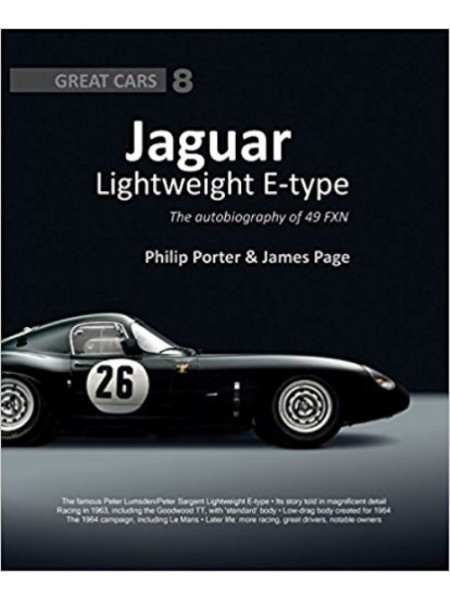 JAGUAR LIGHTWEIGHT E-TYPE : THE AUTOBIOGRAPHY OF 49 FXN