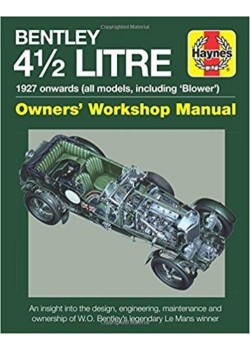 BENTLEY 4 1/2 LITRE OWNER'S WORKSHOP MANUAL