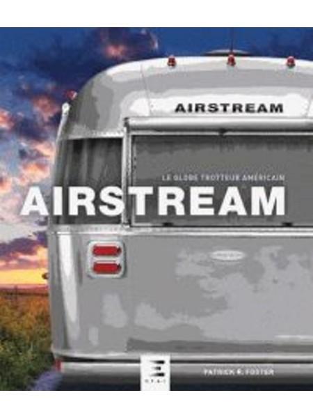 AIRSTREAM LE GLOBE-TROTTER AMERICAIN