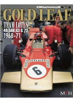 GOLD LEAF TEAM LOTUS 49, 56B, 63 & 72 1968-71 / HIRO