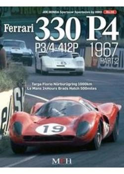 FERRARI 330 P4 -P3/4-412P 1967 PART 2 / HIRO