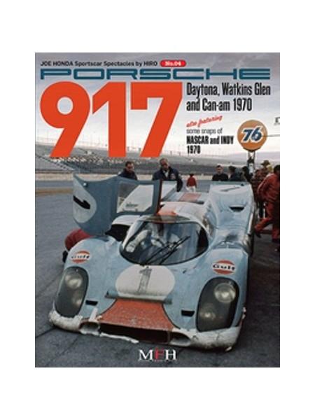 PORSCHE 917 DAYTONA, WATKINS GLEN AND CAN-AM 1970 / HIRO