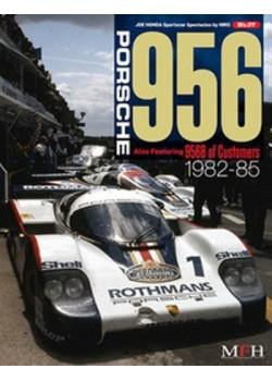 PORSCHE 956 also feat.. 956B OF CUSTOMERS 1982-85/ HIRO