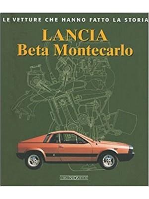 LANCIA BETA MONTECARLO - LE VETTURE CHE HANNO FATTO LA STORIA - Livre
