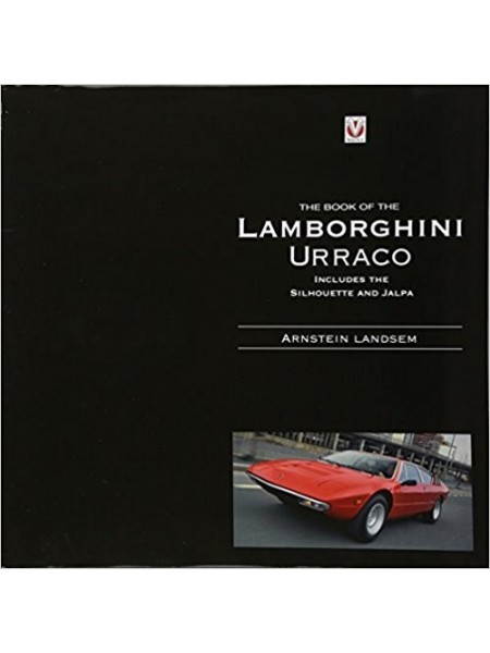 THE BOOK OF THE LAMBORGHINI URRACO - Livre de Arnstein Landsem