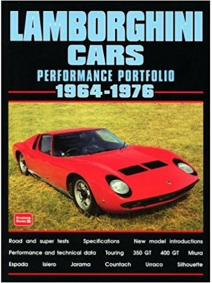 LAMBORGHINI CARS - PERFORMANCE PORTFOLIO 1964-76