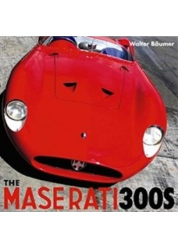 THE MASERATI 300S - Livre voitures Italiennes