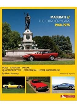 MASERATI - THE CITROEN YEARS - 1968-1975 - Livre voitures de Marques Françaises