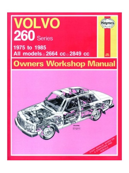 VOLVO 262, 264 & 260/265 PETROL 1975-85 - OWNERS WORKSHOP MANUAL