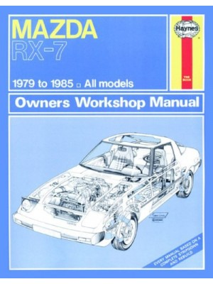 MAZDA RX-7 1979-85 - OWNERS WORSHOP MANUAL
