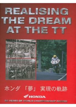 HONDA REALISING THE DREAM AT THE TT